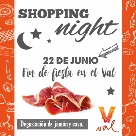 Shopping Night en el mercado del Val