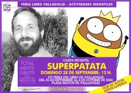 """""""Superpatata"""" en la 53 Feria del Libro de Valladolid"""