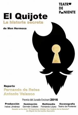 """Teatro de Poniente presenta """"El Quijote, la historia secreta"""""""
