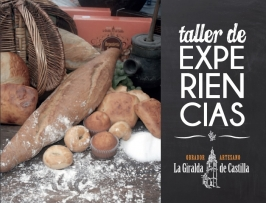 """Taller de Experiencias. Obrador Artesano """"La Giralda de Castilla"""""""