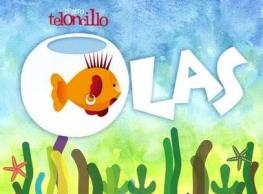 """Teloncillo Teatro """"Olas"""". El Desván del Teatro Calderón"""