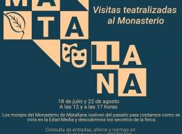 Visitas Teatralizadas al Monasterio en Matallana