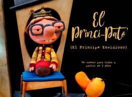 """Marmore Producciones presenta """"El Princi-Pato (el príncipe envidioso)"""""""