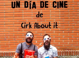 "Cirk About it presenta ""Un día de cine"""