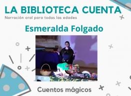 """Esmeralda Folgado presenta """"Cuentos mágicos"""""""