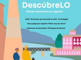 """""""DescúbreLo"""" Planes familiares en Logroño"""